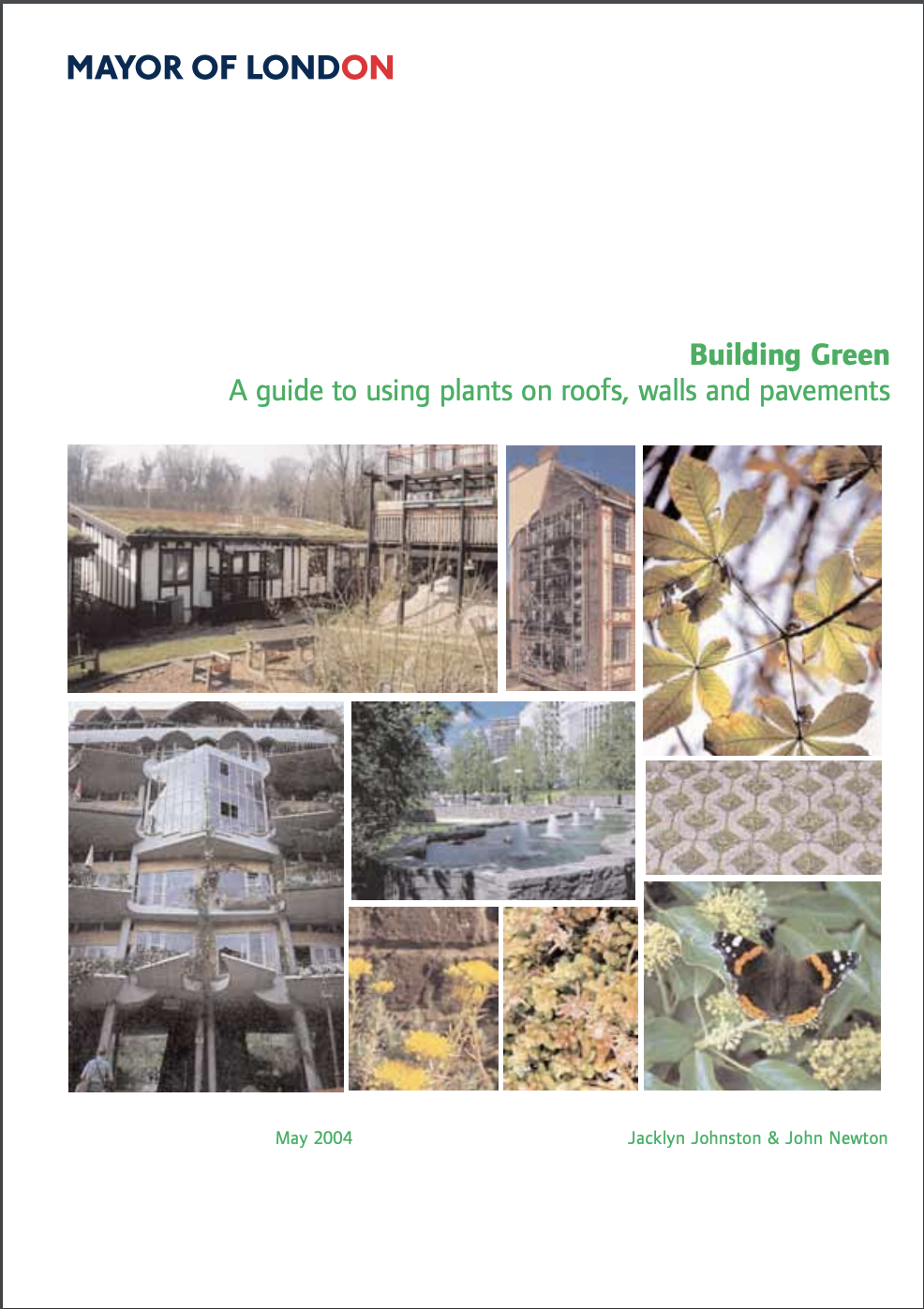Building Green - a guide to using plants on roofs, walls and pavements
